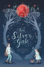 Bailey, Kristin The Silver Gate