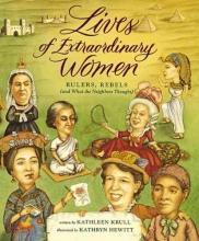 Krull, Kathleen Lives of Extraordinary Women