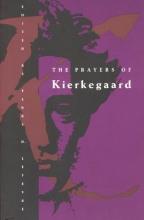 Lefevre, Perry D The Prayers of Kierkegaard