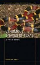 Price, Andrew H. Venomous Snakes of Texas