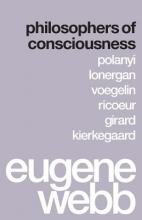 Webb, Eugene Philosophers of Consciousness