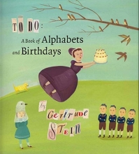 Stein, Gertrude To Do - A Book of Alphabets and Birthdays