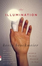 Brockmeier, Kevin The Illumination