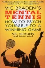 Braden, Vic Vic Braden`s Mental Tennis