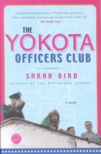 Bird, Sarah The Yokota Officers Club