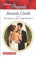 Cinelli, Amanda The Secret to Marrying Marchesi