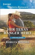Winters, Rebecca Her Texas Ranger Hero