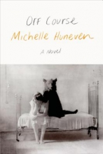 Huneven, Michelle Off Course