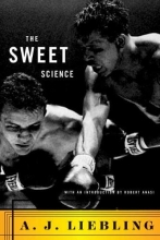 Liebling, A. J. The Sweet Science