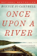 Campbell, Bonnie Jo Once upon a River