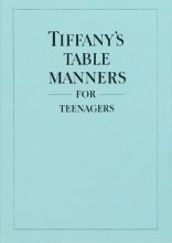 Hoving, Walter Tiffany`s Table Manners for Teenagers