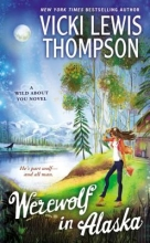 Thompson, Vicki Lewis Werewolf in Alaska