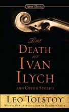 Tolstoy, Leo The Death of Ivan Ilych and Other Stories