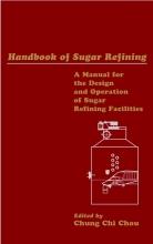 Chou, Chung Chi Handbook of Sugar Refining
