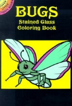 John Green Bugs Stained Glass Coloring Book