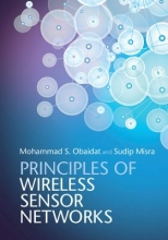 Obaidat, Mohammad S. Principles of Wireless Sensor Networks