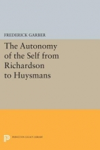 Garber, F The Autonomy of the Self from Richardson to Huysmans