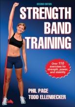 Page, Phillip,   Ellenbecker, Todd Strength Band Training