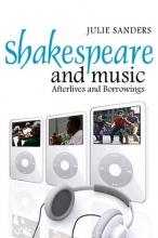 Sanders, Julie Shakespeare and Music