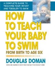 Doman, Douglas How to Teach Your Baby to Swim