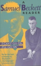 Beckett, Samuel I Can`t Go On, I`ll Go on