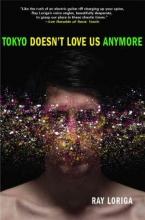 Loriga, Ray Tokyo Doesn`t Love Us Anymore