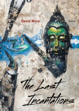 Mura, David The Last Incantations