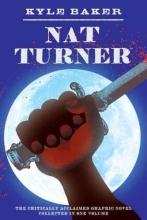 Baker, Kyle Nat Turner