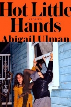 Ulman, Abigail Hot Little Hands