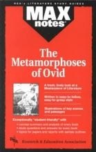 Brunauer, Dalma Hunyadi Metamorphoses of Ovid, the (Maxnotes Literature Guides)