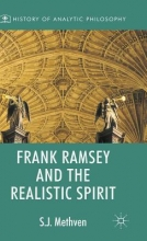 Methven, S. J. Frank Ramsey and the Realistic Spirit