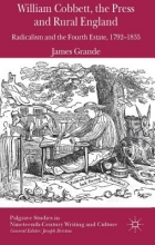 Grande, James William Cobbett, the Press and Rural England