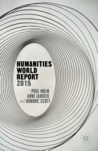 Holm, Poul,   Jarrick, Arne,   Scott, Dominic Humanities World Report 2015