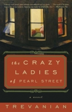 Trevanian The Crazyladies of Pearl Street