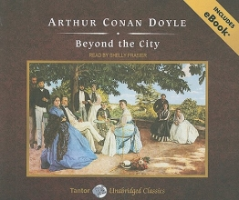 Doyle, Arthur Conan Beyond the City