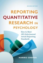 Harris M. Cooper Reporting Quantitative Research in Psychology