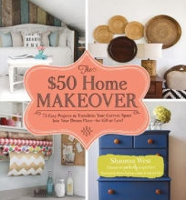 West, Shaunna The $50 Home Makeover