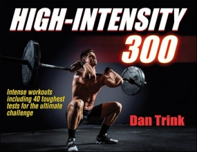 Dan Trink High-Intensity 300