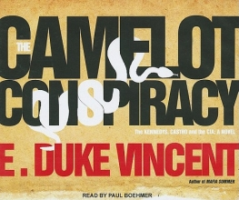 Vincent, E. Duke The Camelot Conspiracy
