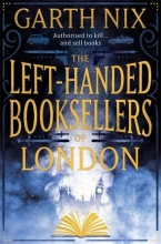 Garth Nix , The Left-Handed Booksellers of London