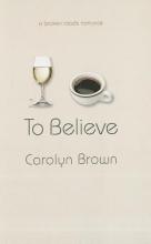 Brown, Carolyn To Believe