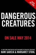 Garcia, Kami Dangerous Creatures