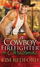 Redford, Kim A Cowboy Firefighter for Christmas