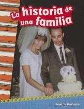 Rodgers, Kelly La Historia de Una Familia (a Family`s Story) (Spanish Version) (Grade 2)