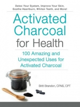 Britt Brandon Activated Charcoal for Health