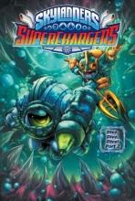 Marz, Ron,   Rodriguez, David A. Skylanders Superchargers 6