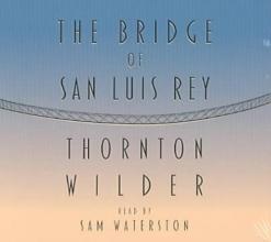 Wilder, Thornton The Bridge Of San Luis Rey