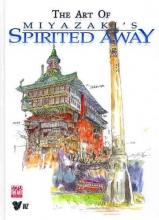 Miyazaki, Hayao Art of Spirited Away
