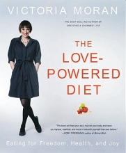 Victoria Moran The Love Powered Diet
