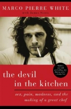 White, Marco Pierre,   Steen, James The Devil in the Kitchen